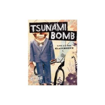 Live At The Glasshouse - Tsunami Bomb DVD
