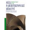 kolektiv autorů. Péče o architektonické dědictví - 3. díl