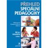 Přehled speciální pedagogiky Valenta, Milan a kol.
