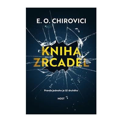 Kniha zrcadel – Eugen Ovidiu Chirovici