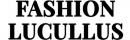 Fashion Lucullus
