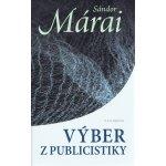 Výber z publicistiky - Sándor Márai