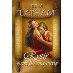 Rytíř tajného bratrstva (Julia Latham)