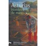 Hombre de Maiz - M. A. Asturias