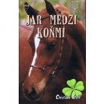 Jar medzi koňmi - Christiane Gohl