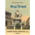 Belle époque • Architekti a stavitelia v Prešporku • 1890 – 1914 - Benyovszky