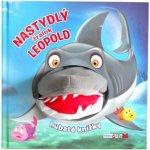 Nastydlý žralok Leopold - Hubaté knížky