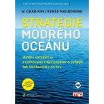 Strategie modrého oceánu - 2. vyd. - W. Chan Kim, Renée Mauborgne