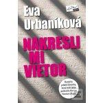 Nakresli mi vietor - Eva Urbaníková SK - Evitovka