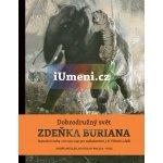 Dobrodružný svět Zdeňka Buriana - Ondřej Müller, Zdeněk Burian, Rostislav Walica