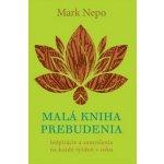 Malá kniha prebudenia - Mark Nepo