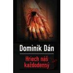 Hriech náš každodenný - Dominik Dán