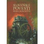 Slovenské povesti Márie Ďuríčkovej - Ďuríčková Mária