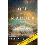 Olej a mramor - Stephanie Storeyová