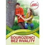 Sourozenci bez rivality - Adele Faber, Elaine Mazlish