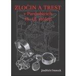 Zločin a trest v Pardubicích 16.-18. století (Jindřich Francek)