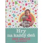 Hry na každý deň. 365 aktivít pre dojčatá - Susannah Steel