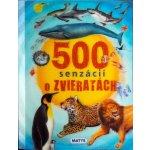 500 senzácií o zvieratách