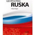 Geopolitika Ruska - 115 tabulek, 28 map, 24 grafů - Oskar Krejčí