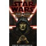 Star Wars - Darth Bane 1. Cesta zkázy (Drew Karpyshyn) CZ