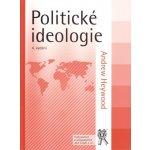 Politické ideologie - Andrew Heywood