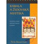 Kabala a židovská mystika - Perle Besserman