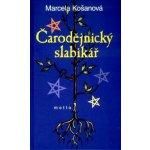 Čarodějnický slabikář - Marcela Košanová
