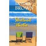 Stretnúť šťastie - Sandra Brown