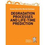 Degradation Processes and Life-time Prediction - Moravčík Roman, Hazlinger Marián