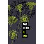 Do tmy - Anna Bolavá