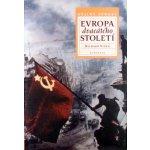 Evropa dvacátého století - Richard Vinen
