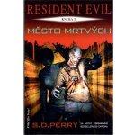 Resident Evil 3 - Město mrtvých - Perry S. D.