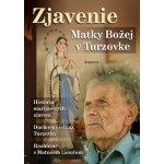 Zjavenie Matky Božej v Turzovke - Jiří Kuchař