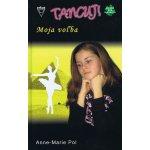 Moja voľba - Anne-Marie Pol