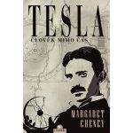 Tesla - člověk mimo čas - Margaret Cheney