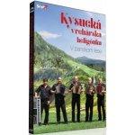 KYSUCKA VRCHARSKA HELIGONKA: V PANSKOM LESE CD