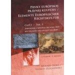 Prvky európskej právnej kultúry 1. časť Werner Ogris