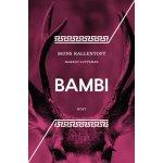 Bambi (Markus Lutteman; Mons Kallentoft)