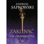 Zaklínač IV - Čas opovrhnutia - Sapkowski Andrzej