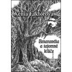 Amarandia a tajomné kľúče (Xénia Faktorová) SK