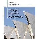 Principy moderní architektury - Norberg-Schulz Christian
