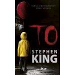 To , 2. vydanie - Stephen King