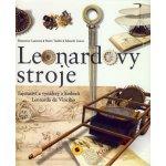Leonardovy stroje - Domenico Laurenza, Mario Taddei, Edoardo Zanon