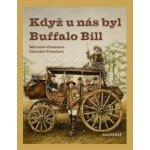 Když u nás byl Buffalo Bill (Miroslav Čvančara) CZ