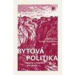 Bytová politika - Martin Lux, Tomáš Kostelecký