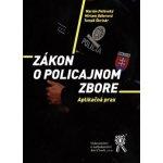 Zákon o Policajnom zbore Marián Peťovský, Miriam Odlerová