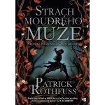 Strach moudrého muže - Nová obálka - Patrick Rothfuss