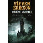 Měsíční zahrady - Steven Erikson