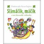 Slimáčik, máčik a iné slovenské riekanky