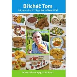 Břicháč Tom - Tomáš Kosačík